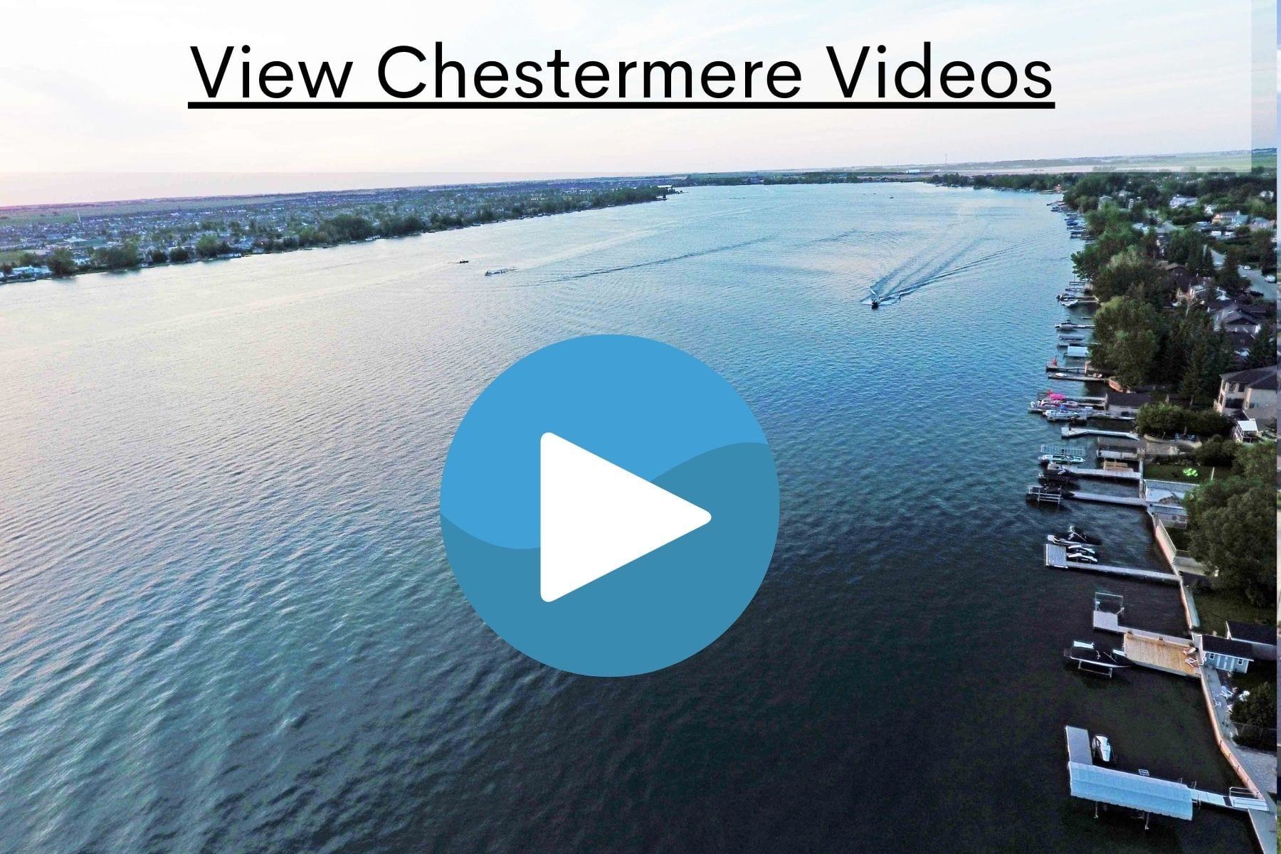 Videos of Chestermere